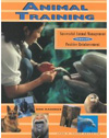 Animal Training: Successful Animal Management through Positive Reinforcement
