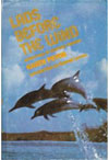 BOOK - Lads Before the Wind: Diary of a Porpoise Trainer