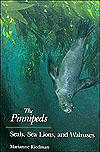BOOK - The Pinnipeds: Seals, Sea Lions and Walruses