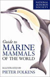 BOOK - National Audubon Society Guide to Marine Mammals of the World