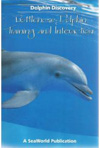 BOOK - Dolphin Discovery: Bottlenose Dolphin Training and Interaction