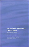 BOOK - Dolphin and Whale Career Guide