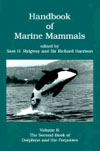 BOOK - Handbook of Marine Mammals: The Second Book of Dolphins and Porpoises, Vol. 6